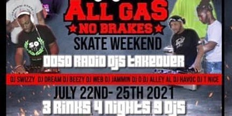 All Gas No Breaks Sk8 Weekend Pass tickets