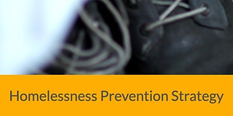 GMHAN - Homelessness Prevention Strategy - Consultation on  Participation tickets
