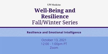 Well-Being & Resilience Series: Resilience & Emotional Intelligence tickets