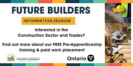 Future Builders Pre-Apprenticeship Training Information Session tickets