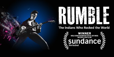Free Movie Showing- Rumble: The Indians Who Rocked The World