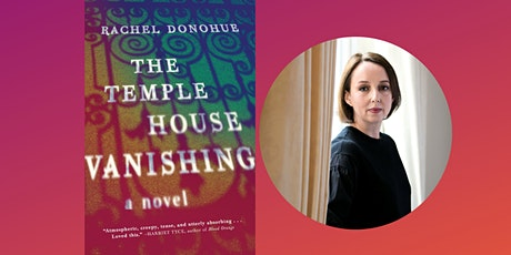 The Temple House Vanishing with Rachel Donohue tickets