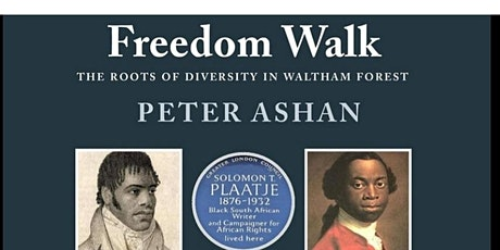 Guided walk- Freedom Walk: The roots of Diversity in Waltham Forest. tickets
