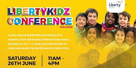 STILLNESS - Liberty Kidz Conference 2021 tickets