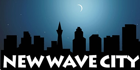 New Wave City reopening at Cat Club: free RSVP for schwag at event tickets
