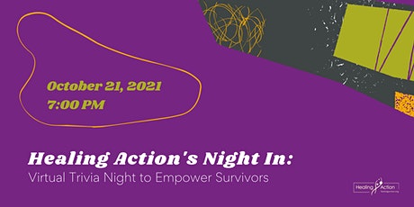 Healing Action's Night In: Virtual Trivia Night to Empower Survivors tickets
