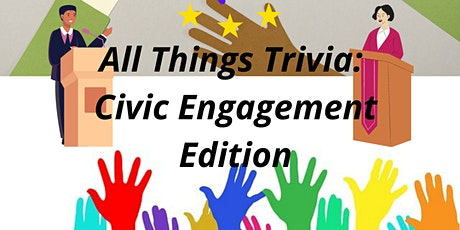 All Things Trivia - Civic Engagement Edition tickets