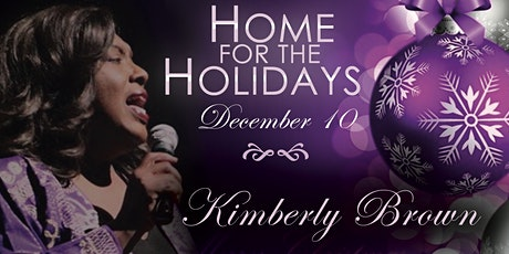 Kimberly Brown - Home for the Holidays tickets