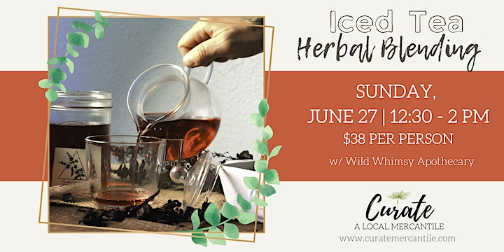 Herbal Iced Tea Workshop w/ Wild Whimsy Apothecary image