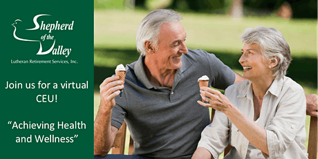 "Virtual CEU: ""Achieving Health and Wellness"" tickets"