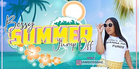 Bossy Summer Jump off Pop Up Shop tickets