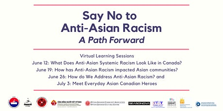 Say No to Anti-Asian Racism - A Path Forward tickets