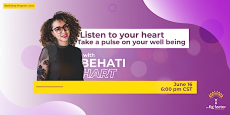 Listen to your Heart | Take a Pulse on Your Well-being tickets