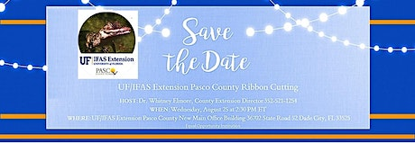 UF/IFAS Extension Pasco County Ribbon Cutting tickets