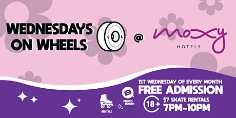 Wednesday on Wheels at The Moxy tickets
