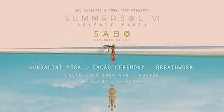 SUMMER SOL JOURNEY NOSARA   FEATURING SABO (SOL SELECTAS) tickets