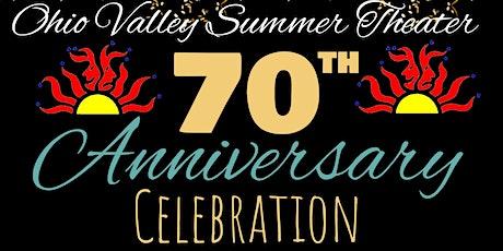 OVST 70th Anniversary Celebration! tickets
