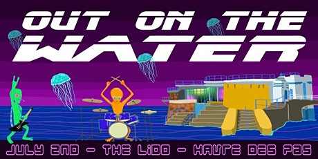 OUT ON THE WATER tickets