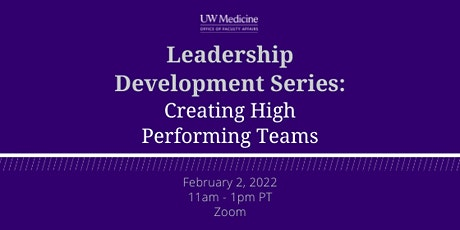 Leadership Development Series: Creating High Performing Teams tickets