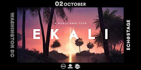Ekali - A World Away Tour tickets