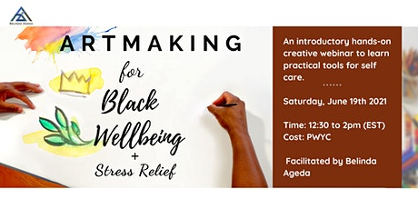 Artmaking for Black Wellbeing and Stress Relief : An Arts in Health Webinar tickets