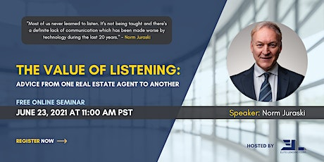 The Value of Listening: Advice From One Real Estate Agent to Another Tickets