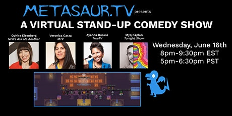 Metasaur Stand Up Comedy Show 6/16 tickets