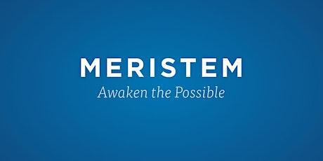 Meet the President - A Meristem Virtual Meet-Up tickets