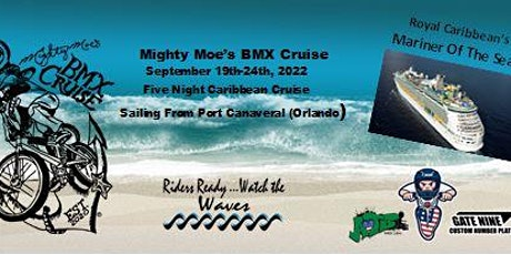 Mighty Moe's BMX Cruise 2022 tickets