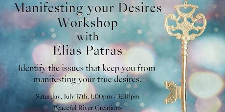 Manifesting Your Desires Workshop with Elias Patras tickets