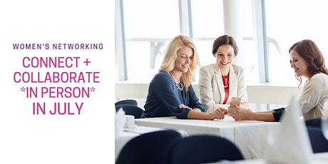 IN PERSON - LANGLEY Connect + Collaborate Women's Networking tickets