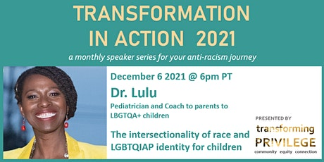 Transformation in Action featuring Dr. Lulu tickets