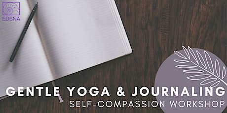 Yoga & Journaling Self-Compassion Workshop tickets