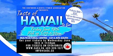 Taste of Hawaii To Go tickets