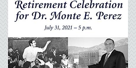 LAMC President Monte Perez Retirement Celebration tickets