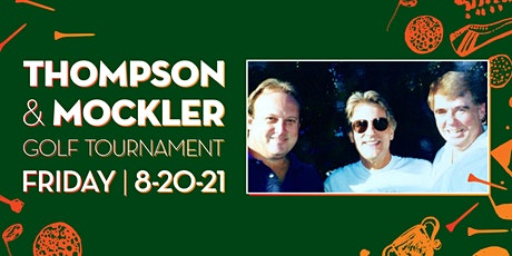 16th Annual Thompson/Mockler Golf Tournament tickets