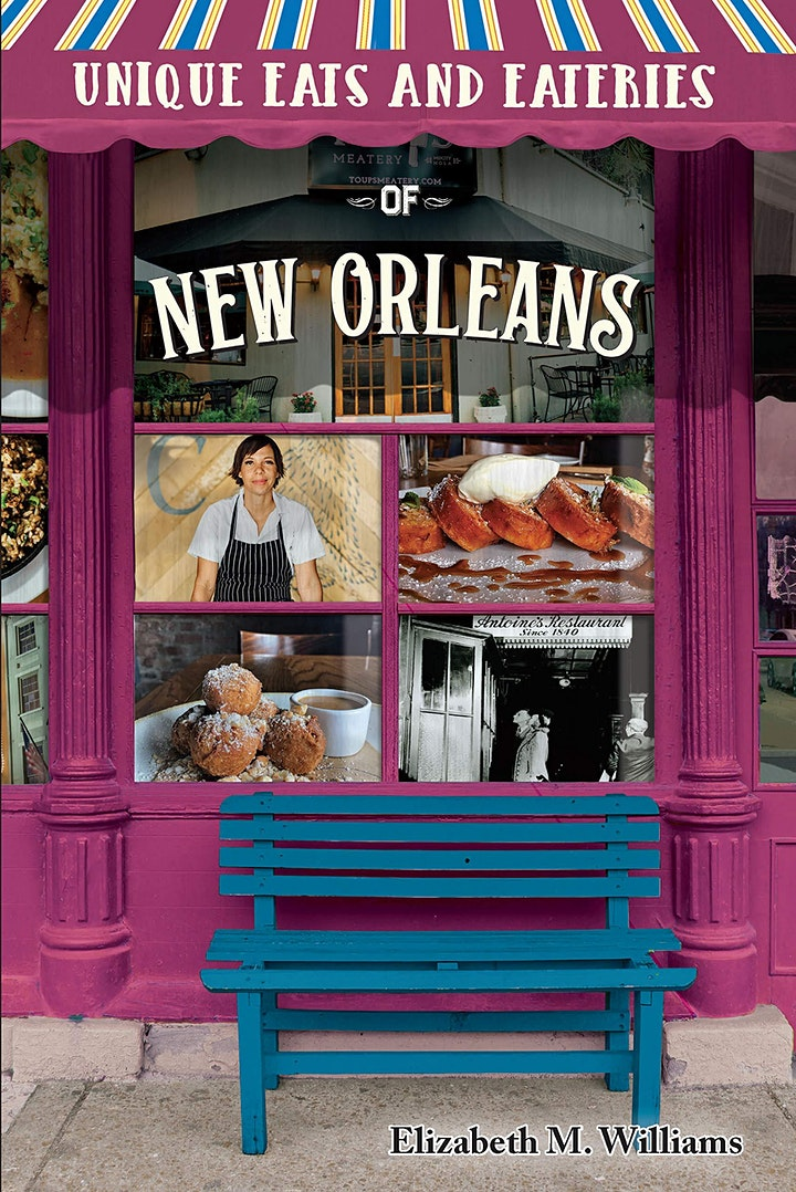 Unique Eats and Eateries of New Orleans: An Evening with Liz Williams image