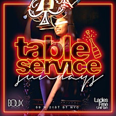 """CEO FRESH PRESENTS: """" TABLE SERVICE SUNDAY'S """" @ DOUX SUPPER CLUB NYC tickets"""