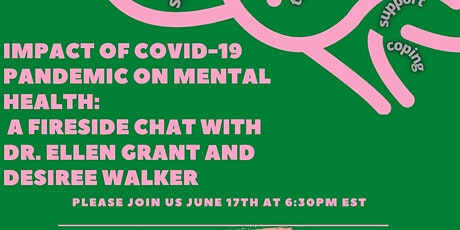 Impact of COVID-19 on Mental Health: A Fireside Chat Dr. Ellen Grant, PhD. tickets