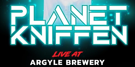PLANET KNIFFEN at Argyle Brewing Company tickets
