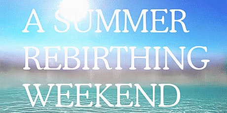 A Summer Rebirthing Breathwork Weekend with One Cold Water Session tickets