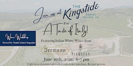 Taste of Italy Wine tasting tickets
