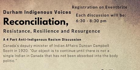 Durham Indigenous Voices-Reconciliation tickets