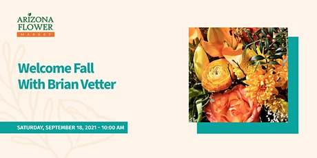 Welcome Fall With Brian Vetter tickets
