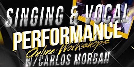 """Singing & Vocal Performance Workshops w/ Carlos Morgan tickets"