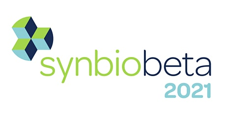 SynBioBeta 2021: The Global Synthetic Biology Conference tickets