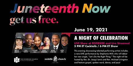 Juneteenth Now 2021: Get Us Free tickets