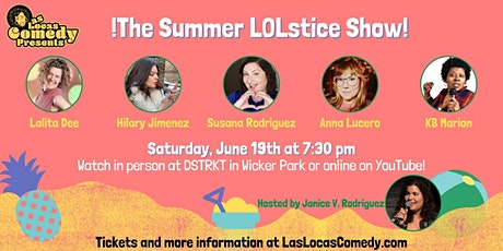 Las Locas Comedy Presents: ¡ The Summer LOLstice Show ! tickets