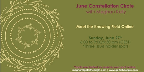 June Constellation Circle with Meghan Kelly tickets