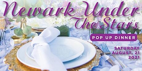 Newark Under The Stars: A Pop Up Dinner Experience tickets